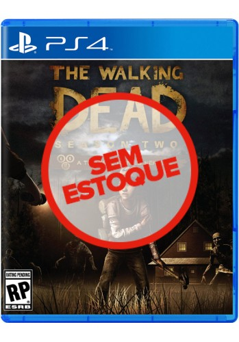 The Walking Dead Season Two - PS4